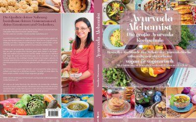 Ayurvedische Ernährungslehre – Dein Essen ist Deine Medizin